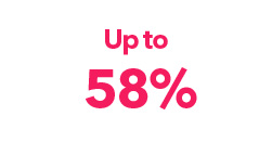 Up to 58%